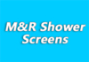 M&R Shower Screens