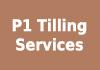 P1 Tilling Services