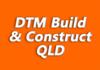 DTM Build & Construct QLD