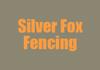 Silver Fox Fencing