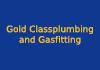 Gold Classplumbing and Gasfitting