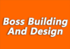 Boss Building And Design