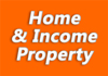 Home & Income Property