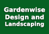 Gardenwise Design and Landscaping