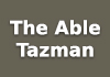 The Able Tazman