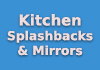 Kitchen Splashbacks & Mirrors