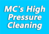 MC's High Pressure Cleaning