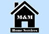 M&M Home Improvements And Maintenance Services