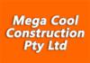 Mega Cool Construction Pty Ltd