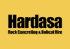 Hardasa Rock Concreting & Bobcat Hire