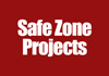 Safe Zone Projects