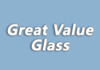 Great Value Glass