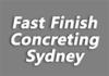 Fast Finish Concreting Sydney