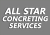 ALL STAR CONCRETING SERVICES