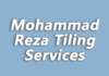 Mohammad Reza Tiling Services