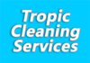 Tropic Cleaning Services