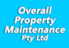 Overall Property Maintenance Pty Ltd