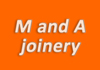 M and A joinery