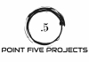 POINT FIVE PROJECTS