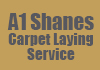 A1 Shanes Carpet Laying Service