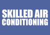 Skilled Air Conditioning
