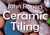 John Rogers Tiling