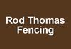 Rod Thomas Fencing