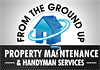 From The Ground Up Property Maintenance Handyman Services