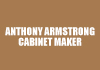 Anthony Armstrong Cabinet Maker