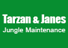 Tarzan & Janes Jungle Maintenance