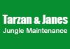 Tarzan & Janes Jungle Maintenance