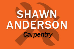 Shawn Anderson carpentry