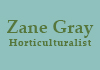 Zane Gray Horticulturalist