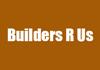 Builders R's Us