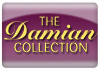 The Damian Collection