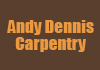 Andy Dennis Carpentry