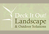 Deck It Out - Landscape & Outdoor Solutions
