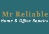 Mr Reliable Home & Office Repairs